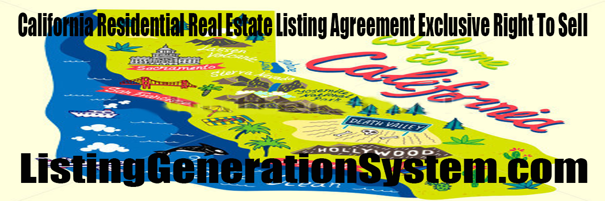California Residential Real Estate Listing Agreement Exclusive Right