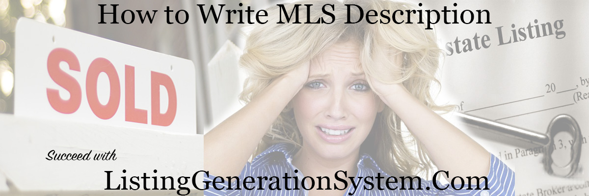 how to write a MLS house description for sale
