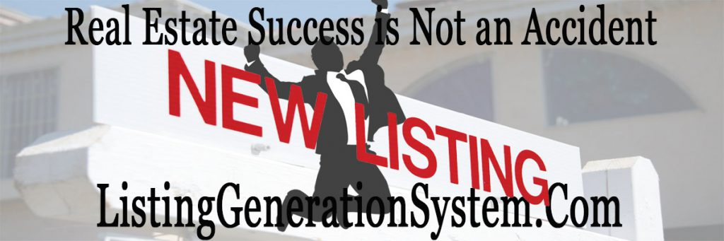 Real Estate Success is not an accident